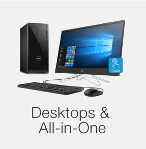 Desktops and All-in-ones