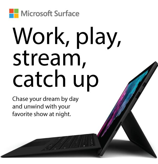Work, play, stream, catch up
